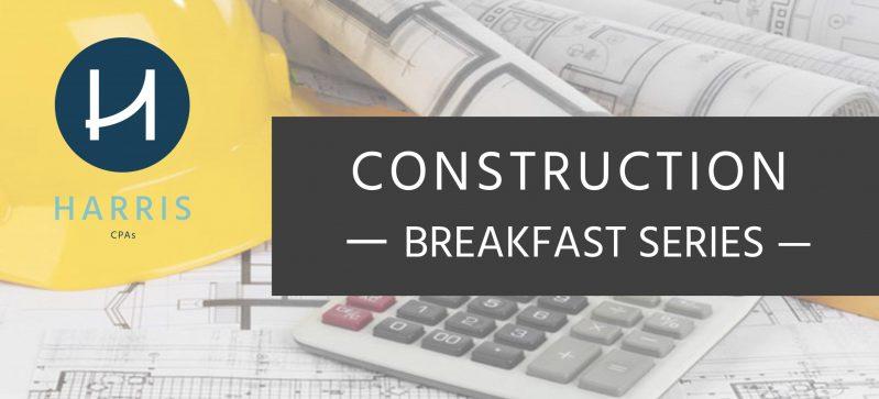 Harris Construction Breakfast Series